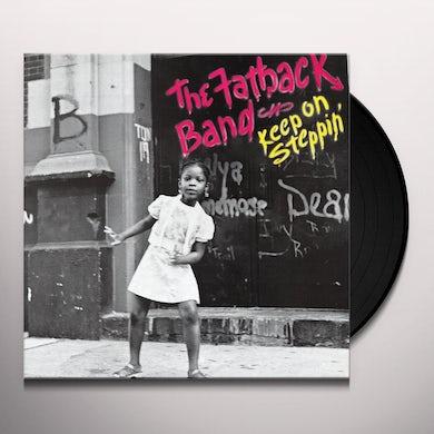 Fatback Band Keep On Steppin' Vinyl Record