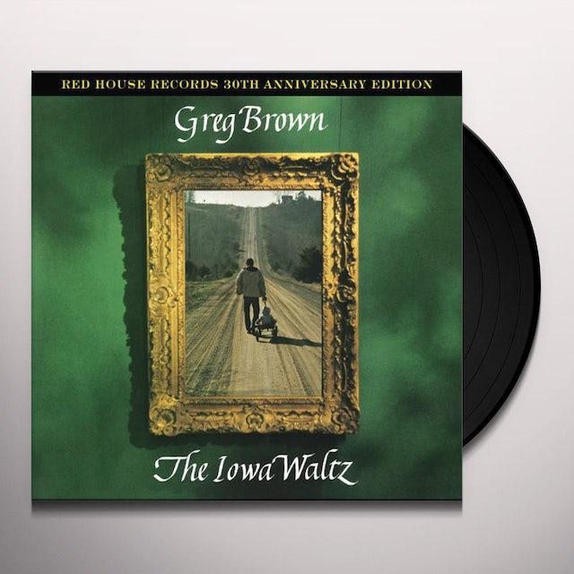 Greg Brown IOWA WALTZ - 40 ANNIVERSARY Vinyl Record