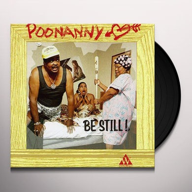 Poonanny BE STILL Vinyl Record