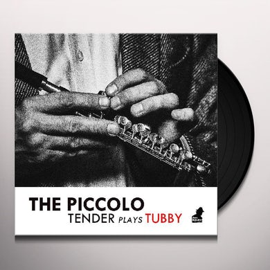 The Piccolo: Tender Plays Tubby Vinyl Record
