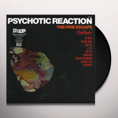 Fire Escape Psychotic Reaction Vinyl Record