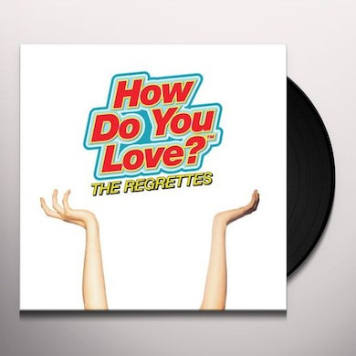 The Regrettes HOW DO YOU LOVE Vinyl Record