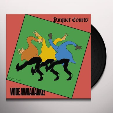 Parquet Courts WIDE AWAKE Vinyl Record