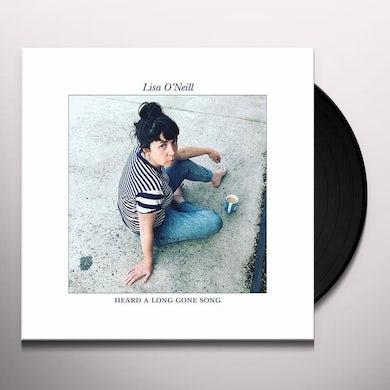 Lisa O'Neill HEARD A LONG GONE SONG Vinyl Record