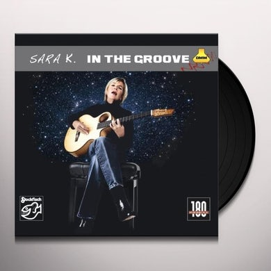 Sara K. IN THE GROOVE Vinyl Record