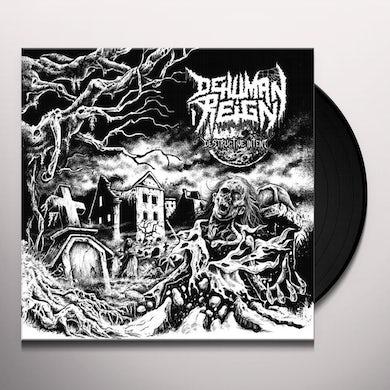 Dehuman Reign DESTRUCTIVE INTENT Vinyl Record