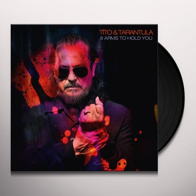 Tito & Tarantula 8 ARMS TO HOLD YOU Vinyl Record