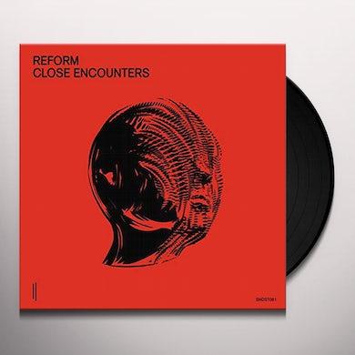 Reform CLOSE ENCOUNTERS Vinyl Record