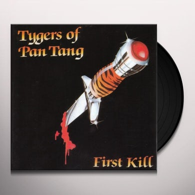 Tygers Of Pan Tang FIRST KILL Vinyl Record