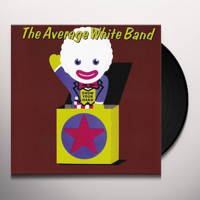 Average White Band SHOW YOUR HAND Vinyl Record