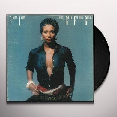 Eloise Laws AIN'T IT GOOD FEELING GOOD Vinyl Record