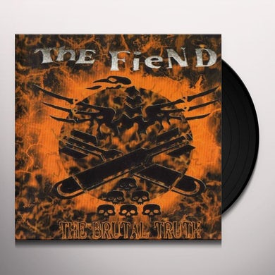 Fiend BRUTAL TRUTH Vinyl Record