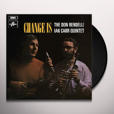 Don Rendell-Ian Carr CHANGE IS Vinyl Record