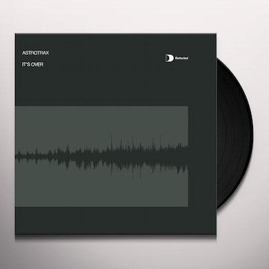 Astrotrax ITS OVER Vinyl Record