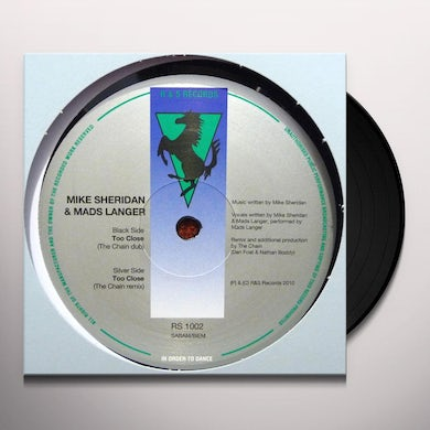 Mike Sheridan & Mads Langer TOO CLOSE-THE CHAINS REMIXES Vinyl Record