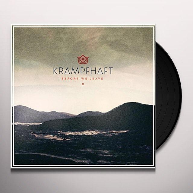 Krampfhaft BEFORE WE LEAVE Vinyl Record