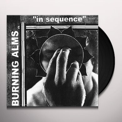 Burning Alms IN SEQUENCE Vinyl Record
