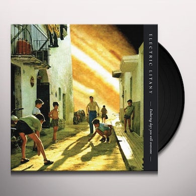 Electric Litany ENDURING DAYS YOU WILL OVERCOME Vinyl Record - UK Release