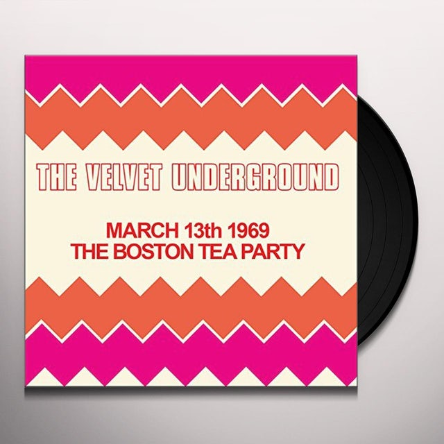 The Velvet Underground BOSTON TEA PARTY MARCH 13TH 1969 Vinyl Record