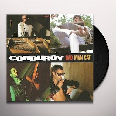 Corduroy DAD MAN CAT Vinyl Record