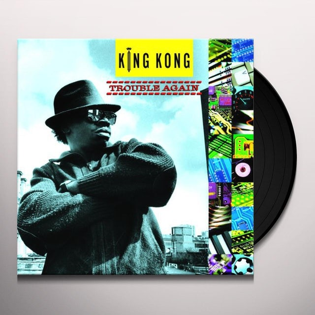 King Kong TROUBLE AGAIN Vinyl Record