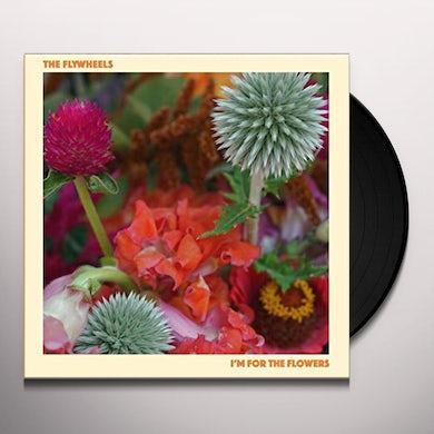 Flywheels I'M FOR THE FLOWERS Vinyl Record