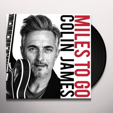 Colin James MILES TO GO Vinyl Record