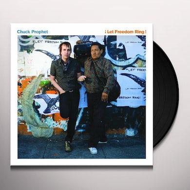 Chuck Prophet LET FREEDOM RING Vinyl Record