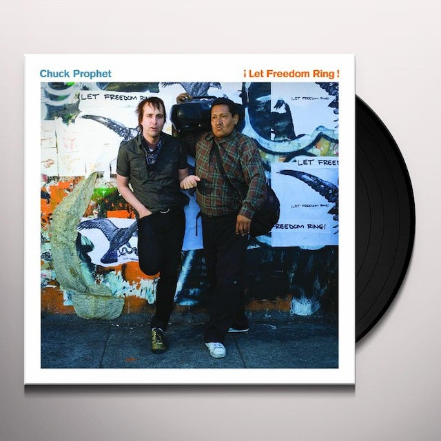 Chuck Prophet LET FREEDOM RING Vinyl Record