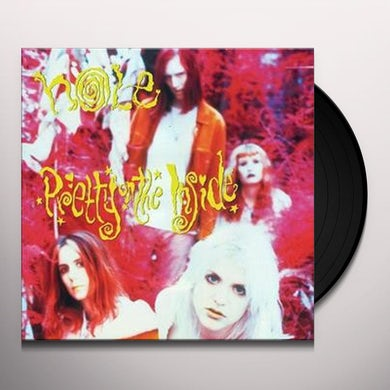 Hole PRETTY ON THE INSIDE Vinyl Record