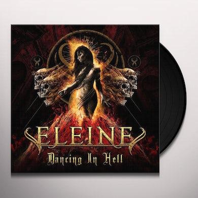Eleine DANCING IN HELL Vinyl Record