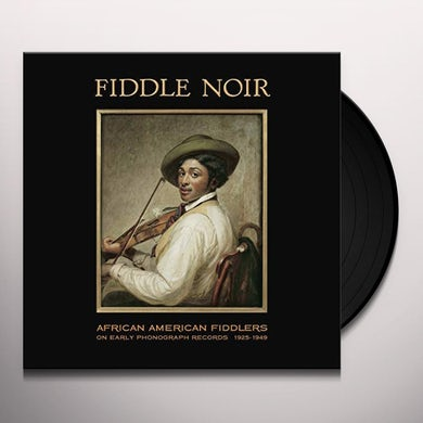 Fiddle Noir African American Fiddlers / Various Vinyl Record