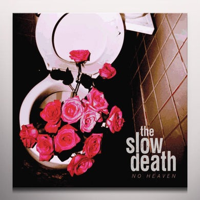 SLOW DEATH NO HEAVEN Vinyl Record