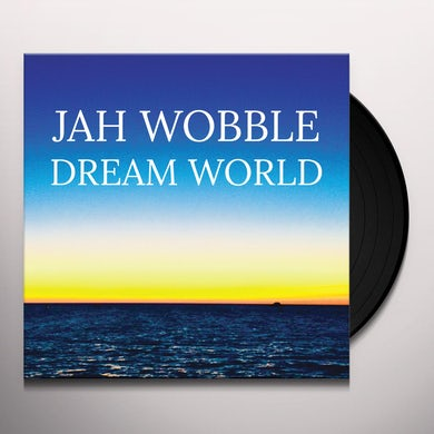 Jah Wobble DREAM WORLD Vinyl Record