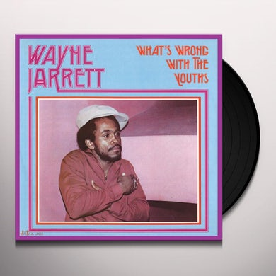Wayne Jarrett WHAT'S WRONG WITH THE YOUTHS Vinyl Record