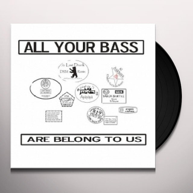Peabody & Sherman ALL YOUR BASS ARE BELONG TO US Vinyl Record