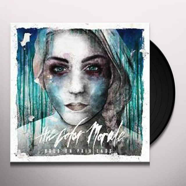 The Color Morale HOLD ON PAIN ENDS Vinyl Record