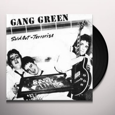 Gang Green SOLD OUT / TERRORIZE Vinyl Record