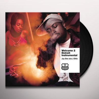 J Dilla WELCOME TO DETROIT (INSTRUMENTALS) Vinyl Record