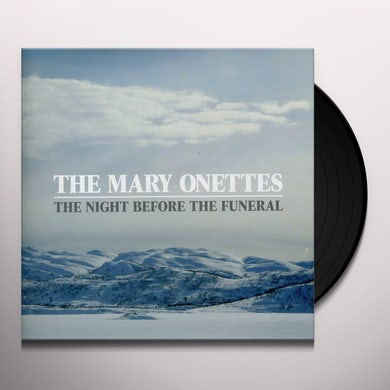 The Mary Onettes NIGHT BEFORE THE FUNERAL Vinyl Record