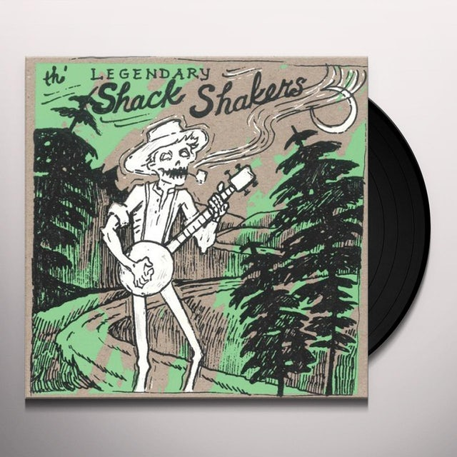 Legendary Shack Shakers DUMP ROAD YODEL Vinyl Record