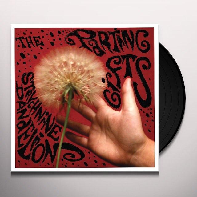 Parting Gifts STRYCHNINE DANDELION Vinyl Record
