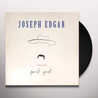 Joseph Edgar 2004-2019 POINT PICOT Vinyl Record