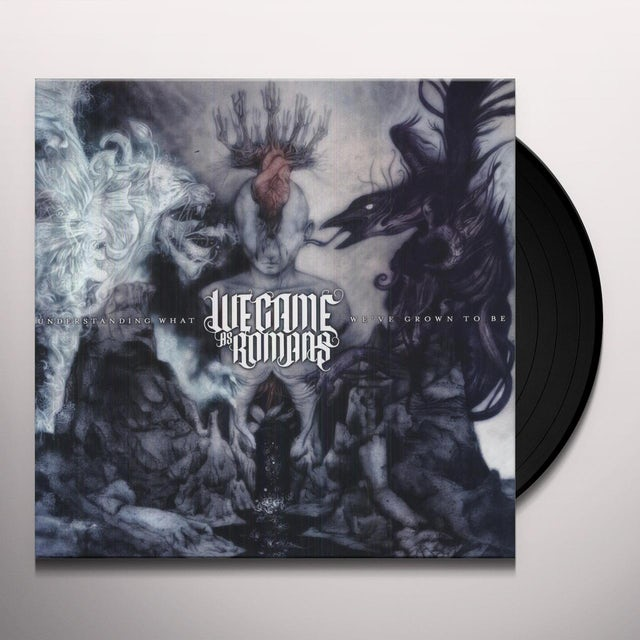 We Came As Romans UNDERSTANDING WHAT WE'VE GROWN TO BE Vinyl Record