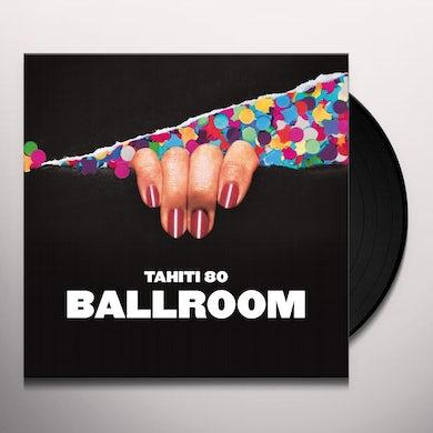 Tahiti 80 BALLROOM Vinyl Record