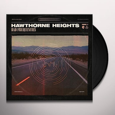 Hawthorne Heights Bad Frequencies Vinyl Record