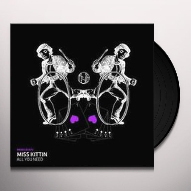 Miss Kittin ALL YOU NEED Vinyl Record