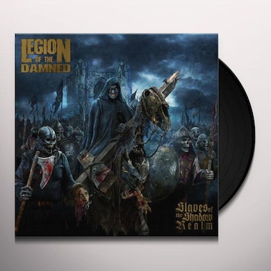 Legion Of The Damned SLAVES OF THE SHADOW REALM Vinyl Record