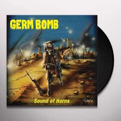 Germ Bomb SOUND OF HORNS Vinyl Record