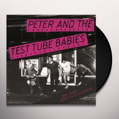 Peter and the Test Tube Babies PUNK SINGLES COLLECTION Vinyl Record